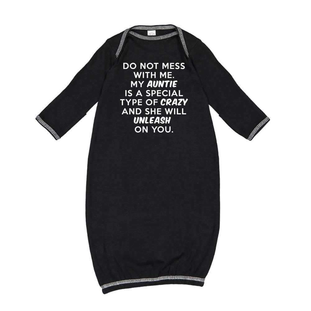 Do Not Mess with Me My Auntie is Crazy Baby Cotton Sleeper Gown