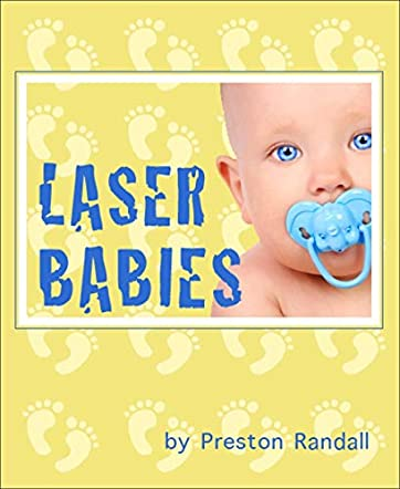 Laser Babies