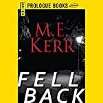 Fell Back | M. E. Kerr