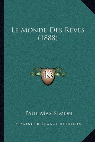 Le Monde Des Reves (1888) (French Edition) ebook