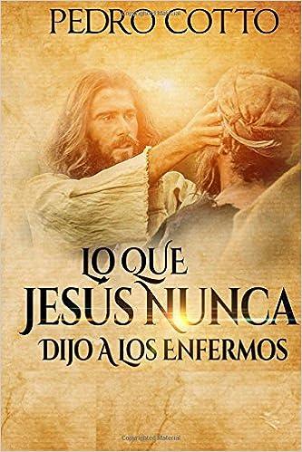 Libros Electrónicos Gratis Para Descargar En Pdf Lo Que Jesus Nunca