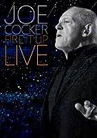 Joe Cocker - Fire It Up - Live
