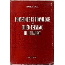 Phonetique et Phonologie du Judeo-Espagnol de Bucarest