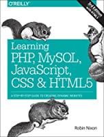 Learning PHP, MySQL, JavaScript, CSS & HTML5, 3rd Edition Front Cover