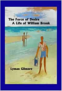 an introduction to the life of william bronk Pennsound podcast #49, with an introduction by harris, may 27, 2015  william  bronk, 'finding losses', apr 06, 2016  philip whalen, 'life at bolinas.