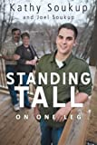 Standing Tall, Kathy Soukup and Joel Soukup, 1449790801