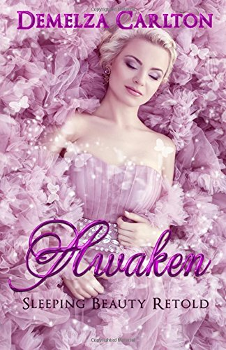 Awaken: Sleeping Beauty Retold (Romance a Medieval Fairytale series) (Volume 2) pdf