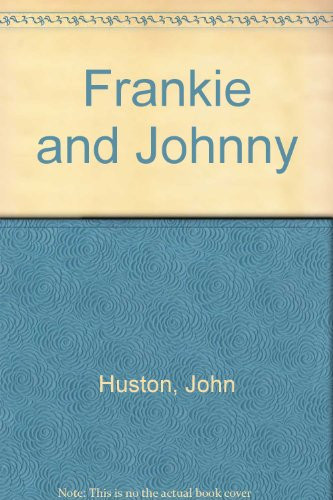 Frankie and Johnny (Frankie & Johnny In The Clair De Lune)