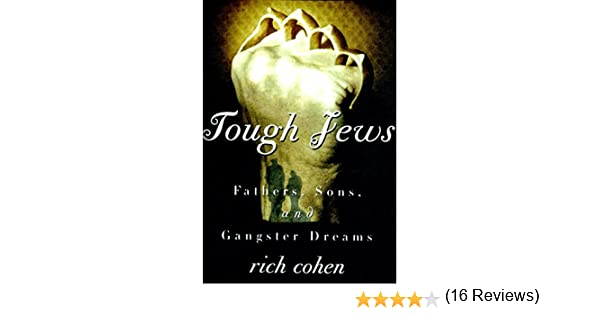 Amazon tough jews fathers sons and ganster dreams ebook amazon tough jews fathers sons and ganster dreams ebook richard cohen kindle store fandeluxe Epub