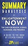 img - for Summary & Analysis of Enlightenment Now: The Case for Reason, Science, Humanism, and Progress | A Guide to the Book by Steven Pinker book / textbook / text book