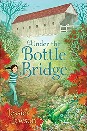 Amazon Fr Under The Bottle Bridge Jessica Lawson Livres