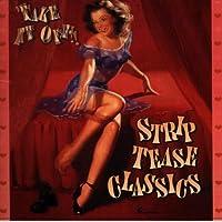 Striptease Classics