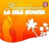 Raggadonna - La Isla Bonita