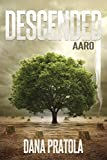 AARO: A Supernatural Romance (DESCENDED Book 3)