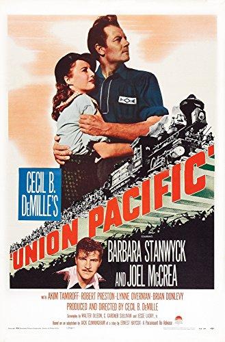Posterazzi Union Pacific Us Art from Top Left Joel McCrea Barbara Stanwyck Robert Preston 1939 Movie Masterprint Poster Print (11 x 17)