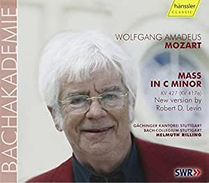 Mozart - Mass in C Minor, KV427 (New version by Robert D. Levin)