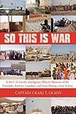 So This Is War, Craig T. Olson, 1434304507