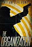 The Organization (Jack Sheridan Pulp Thrillers Book 1)