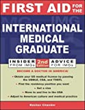 First Aid for the International Medical Graduate