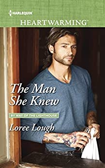 The Man She Knew (By Way of the Lighthouse) by [Lough, Loree]