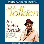 J.R.R. Tolkien: An Audio Portrait | Brian Sibley