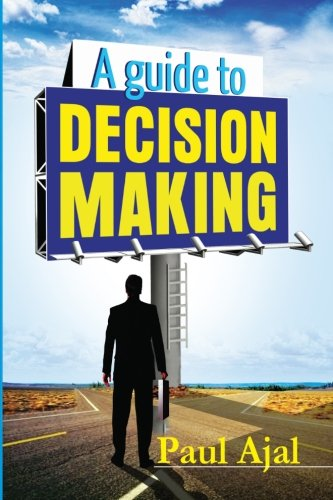 A Guide To Decision Making PDF
