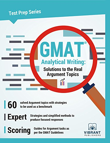 GMAT Analytical Writing: Solutions To The Real Argument Topics (Test Prep Series Book 17) Vibrant Publishers