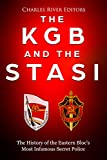 #6: The KGB and the Stasi: The History of the Eastern Bloc's Most Infamous Intelligence Agencies
