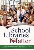 School Libraries Matter, , 161069161X