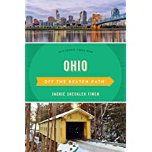 Ohio Off the Beaten Path®: Discover Your Fun (Off the Beaten Path Series)