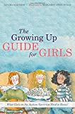 img - for The Growing Up Guide for Girls: What Girls on the Autism Spectrum Need to Know! Hardcover   March 21, 2015 book / textbook / text book