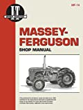 Massey-Ferguson Shop Manual Models TO35 TO35 Diesel F40+ (Mf-14)