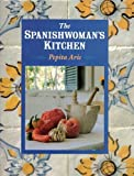 The Spanishwoman's Kitchen, Pepita Aris, 030434138X