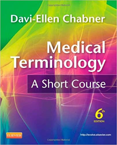 Medical terminology a short course 6th edition davi ellen chabner medical terminology a short course 6th edition 6th edition fandeluxe Gallery