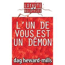 L'un de vous est un démon! (French Edition)