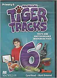 Tiger Tracks Level 6 Tests and Photocopiable Resources