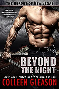 Beyond the Night (The Heroes of New Vegas Book 1) by [Gleason, Colleen]