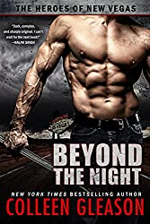 Beyond the Night (The Heroes of New Vegas Book 1)