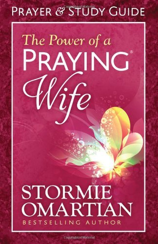Download The Power of a Praying?? Wife Prayer and Study