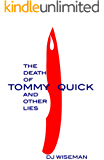 The Death Of Tommy Quick And Other Lies (Lydia Silverstream Stories Book 2)