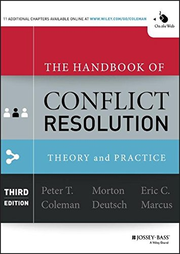 The Handbook of Conflict Resolution Theory and Practice