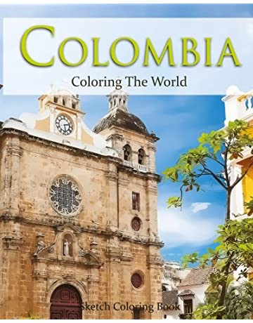 Colombia Coloring the World: Sketch Coloring Book (Travel Coloring Adults) (Volume 18