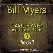 Dark Power Collection: The Spell: Forbidden Doors, Book 3 | Bill Myers