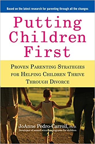 Putting Children First Proven Parenting Strategies For Helping