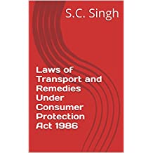 Laws of Transport and Remedies Under Consumer Protection Act 1986