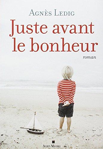 Juste Avant Le Bonheur Prix 2013 Maison De La Presse [Pdf/ePub] eBook