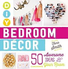 Turn your dream bedroom into a reality!Written by popular YouTube style expert Tana Smith, DIY Bedroom Decor teaches you how to personalize your space with all your favorite looks. From an Ombre Painted Canvas and Ribbon Chandelier to Chalkbo...