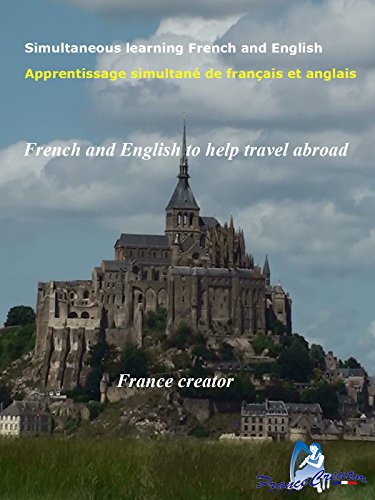 Simultaneous learning French and English French and English to help travel abroad by