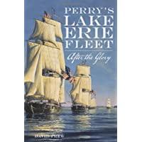 Perry's Lake Erie Fleet: After the Glory