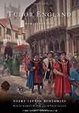 Tudor England, Derek Wilson, 0747807809